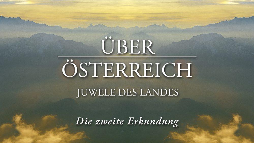 Über Österreich - Juwele des Landes